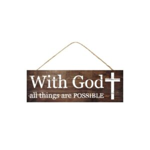 "15""L X 5""H With God All Things Sign"